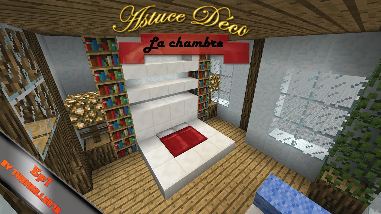 Astuce d co minecraft la chambre ep1 youtube for Chambre minecraft