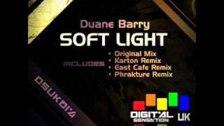 Duane Barry-Soft Light  (Original Mix)