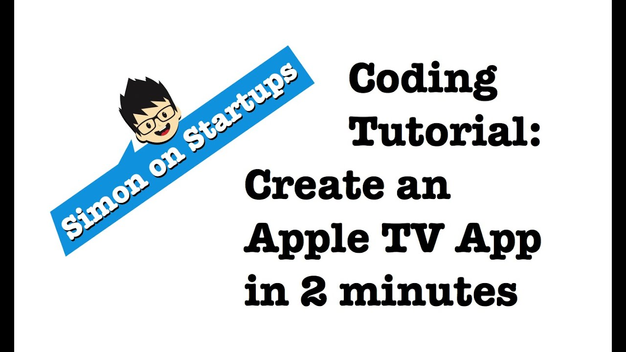 Coding for Apple TV: tvOS Programming Tutorial Overview