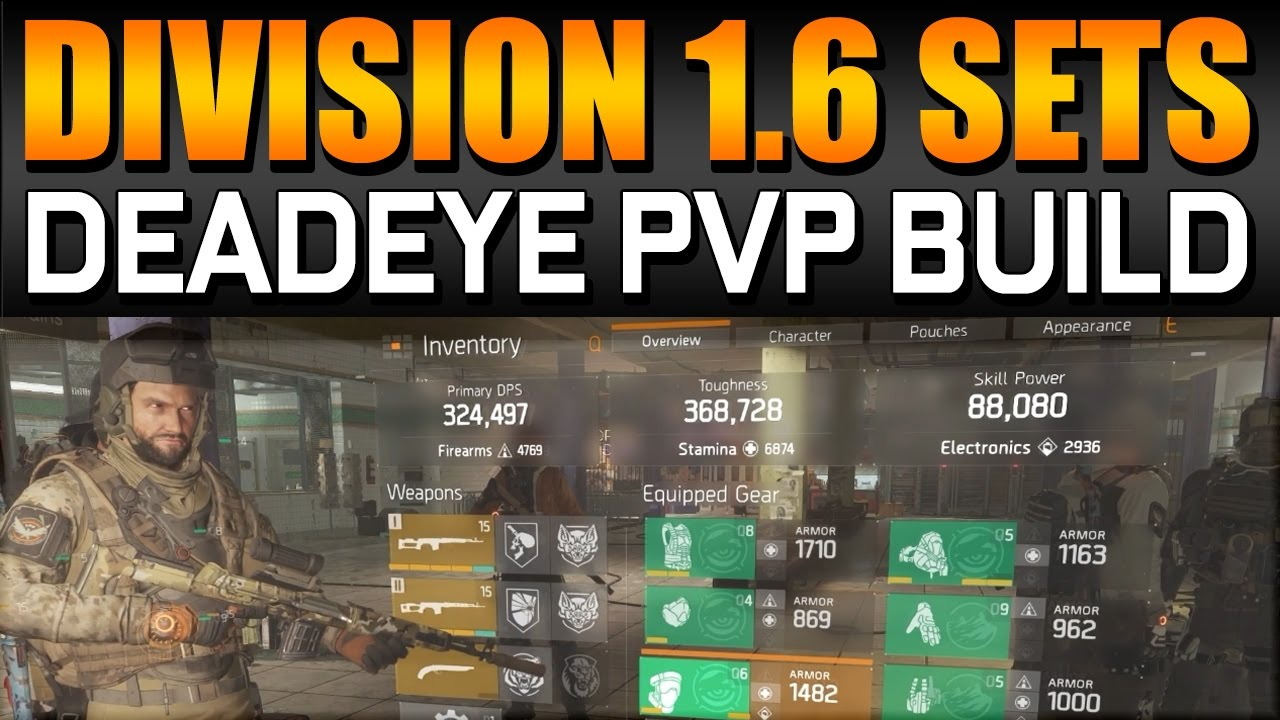 1.6 DeadEYE BEST PVP Build Guide - The Division