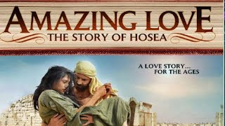 Amazing Love: The Story of Hosea (2012) | Full Movie | Sean Astin | Elijah Alexander | Kenton Duty