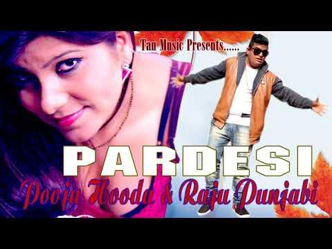 #Pardesi Chora ll Raju Punjabi ll Pooja...