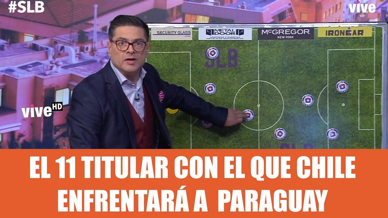 SLB. Peñailillo y el 11 titular para Chile vs Paraguay