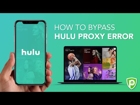 How To Bypass Hulu Proxy Error In 2020 With A VPN