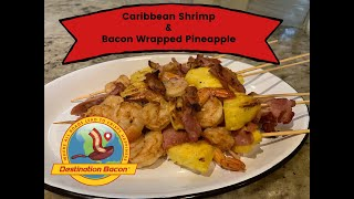 How to Make Caribbean Shrimp & Bacon Wrapped Pineapple