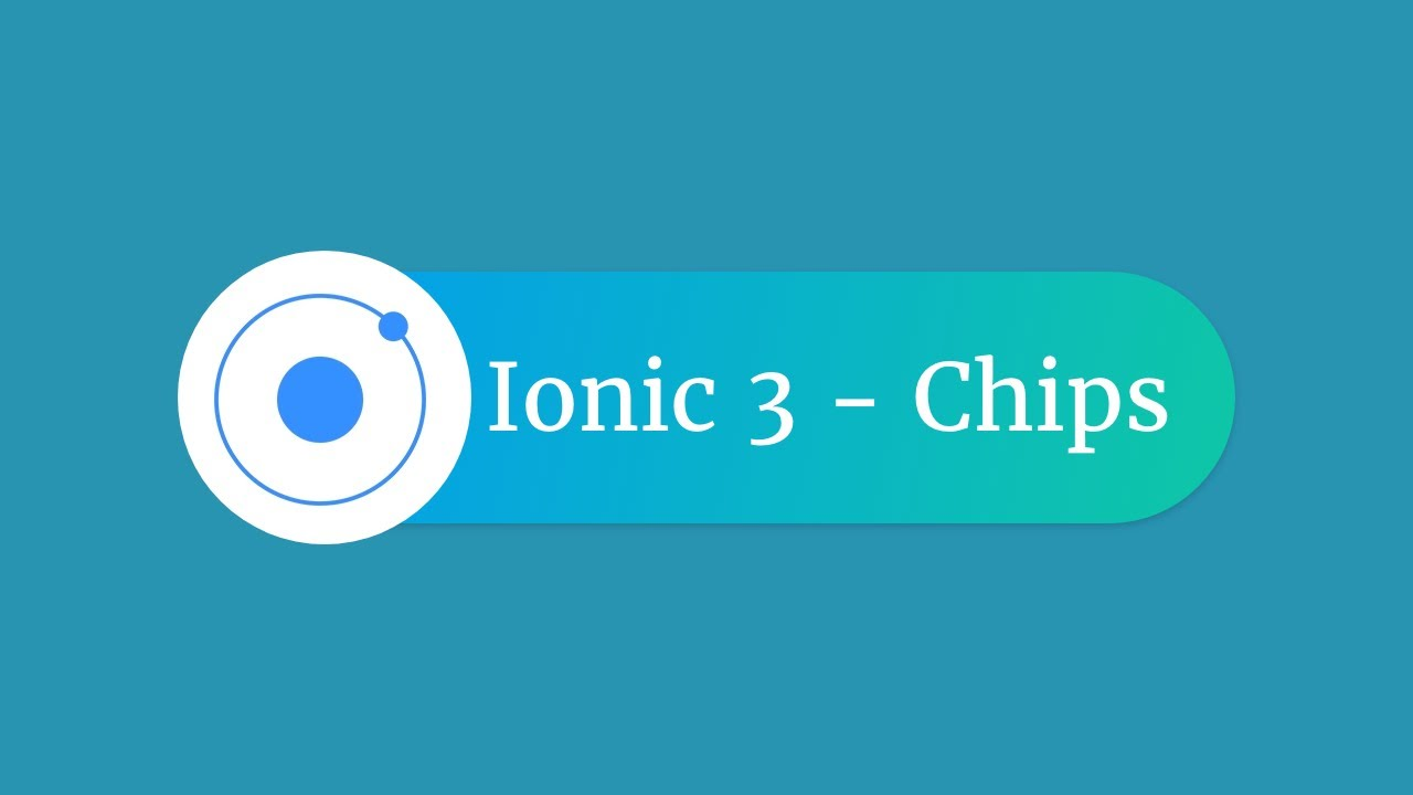 Ionic 3 - Chips