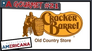 RA GOURMET #21 - Cracker Barrel