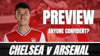 CHELSEA v ARSENAL - WHO ACTUALLY BELIEVES WE CAN WIN? - PREVIEW & PREDICTED LINE UP