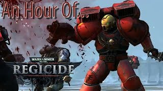 An Hour of... Warhammer 40,000 Regicide