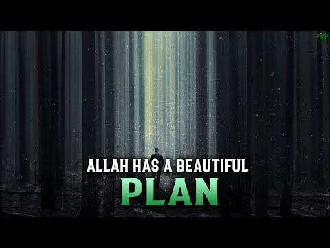 ALLAH HAS SUCH A BEAUTIFUL PLAN FOR YOU
