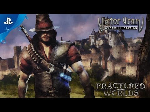 Victor Vran Overkill Edition - Fractured Worlds Trailer | PS4