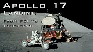 Apollo 17 landing from PDI to Touchdown