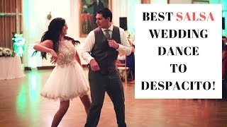 The Best Wedding Salsa Dance to Despacito!! -Luis Fonsi