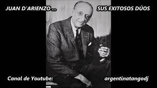 JUAN D'ARIENZO: LOS MEJORES DÚOS DE CANTORES (A. LABORDE, J. VALDEZ, H. MILLÁN & O. RAMOS)