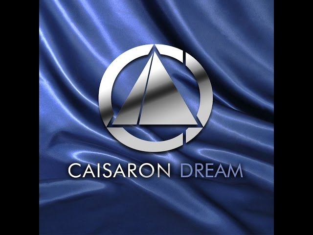 Caisaron-Dream ( Single and 5 Remixe )