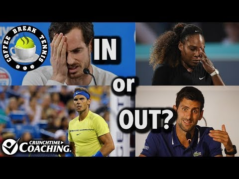 2018 Australian Open Who's Playing? Who's Not? Who's Next?