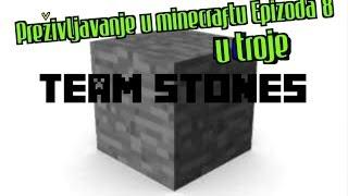 Minecraft preživljavanje (U troje) - Epizoda 8