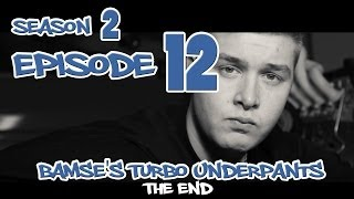 Bamse's Turbo Underpants 2 - Episode 12 - The End