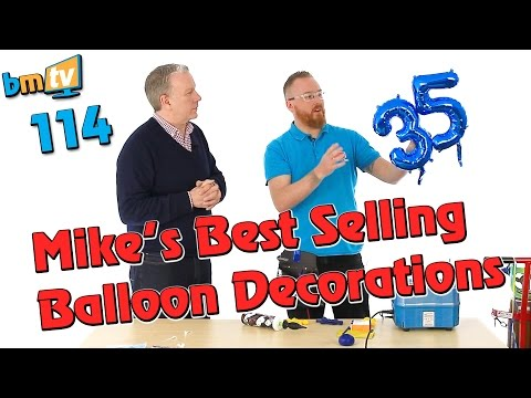 Mike's Best Selling Balloon Decorations  - BMTV 114