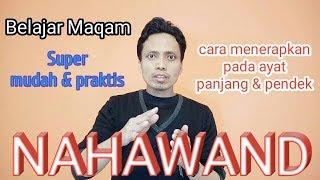 Download #04 Belajar ngaji yuk !! Maqam/irama NAHAWAND, mengenal dengan mudah dan menerapkan secara praktis