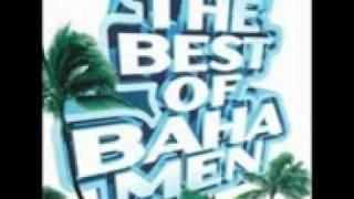 Land of the sea and sun - Baha Men