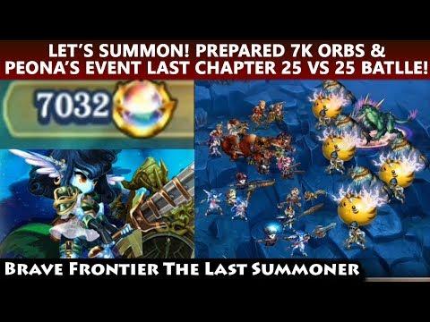 Prepared 7000+ Orbs! Massive Summon & Peona's Event Final Chapter Run (Brave Frontier TLS)