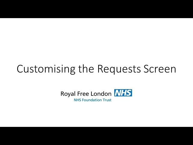 Customising the Requests Screen