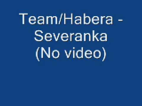 Team/Habera - Severanka (No )