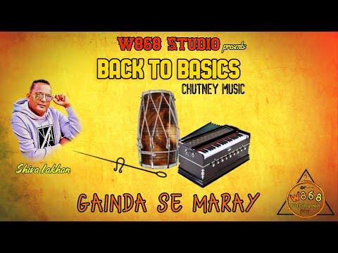 Gainda Se Maray - Shiva Lakhan | W868 Studio (Traditional Chutney)