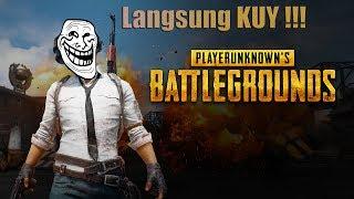 KUY !!!! CARI TEMEN DISINI - Playeruknown's Battleground