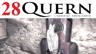 Quern: Undying Thoughts - Part 28 Let's Play Walkthrough LIVESTREAM FACECAM