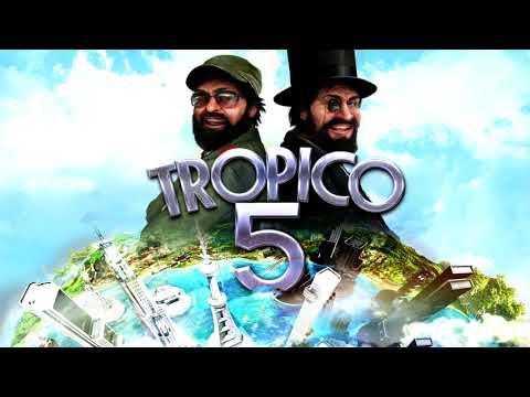 Tropico 5 DLC Soundtrack - 14/18 - Es Bonita Full
