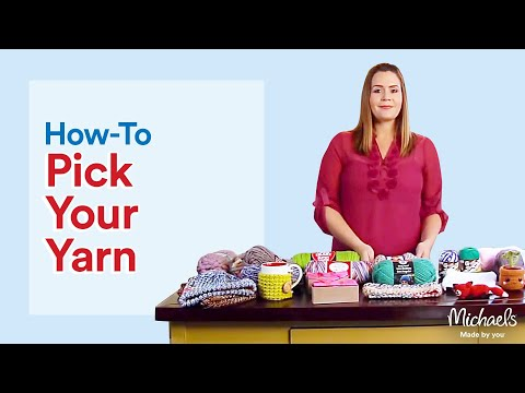 Yarn 101: Which Kind to Use | All Things Yarn | Michaels