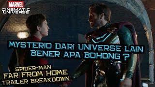 Mysterio Dari Universe Lain ? Bohong Atau Bener ? | Spider-Man Far From Home Trailer Breakdown