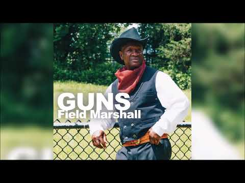 Field Marshall - Guns