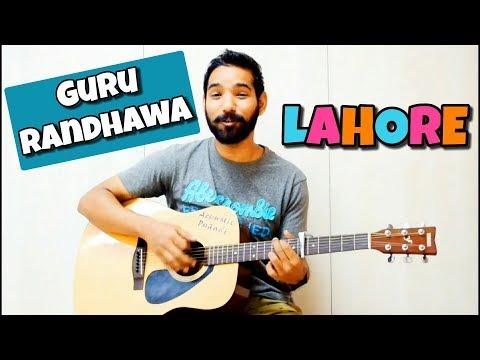 Lahore Guitar Chords Lesson - Guru Randhawa