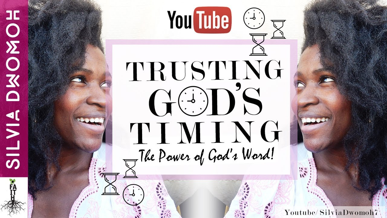 Trusting Gods Timing Bible Study Learning To Trust God Youtube