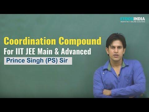Coordination Compound by Prince Singh (PS) Sir (ETOOSINDIA.COM)