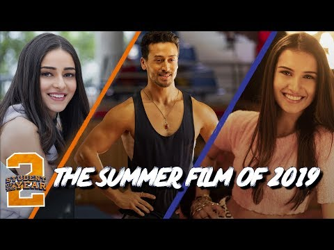 Student Of The Year 2 The Summer Film Of 2019 Tiger