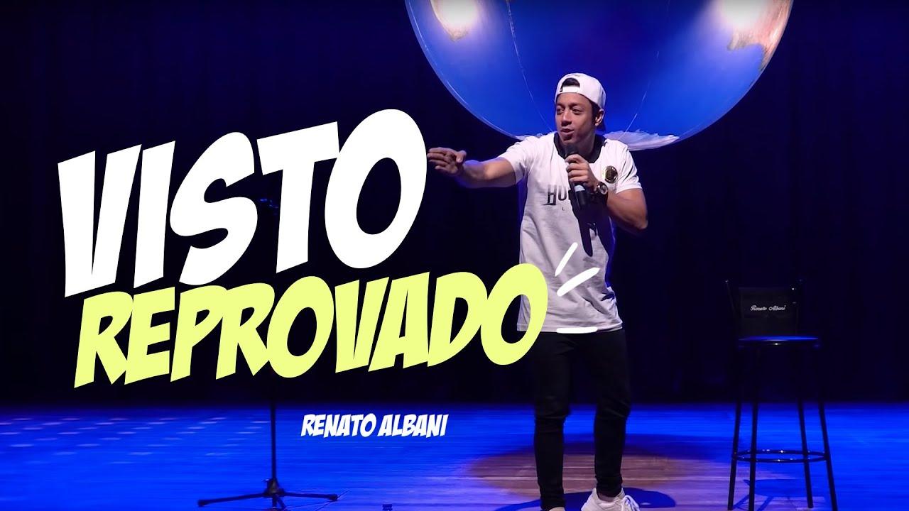 Renato Albani - Visto Reprovado