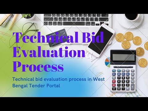 Technical bid evaluation process (Departmental user)   West Bengal Tender