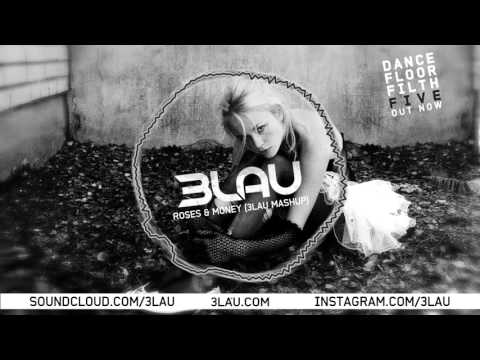 The Chainsmokers vs DJ Snake vs Lil Dicky - Roses & Money (3LAU Mashup)