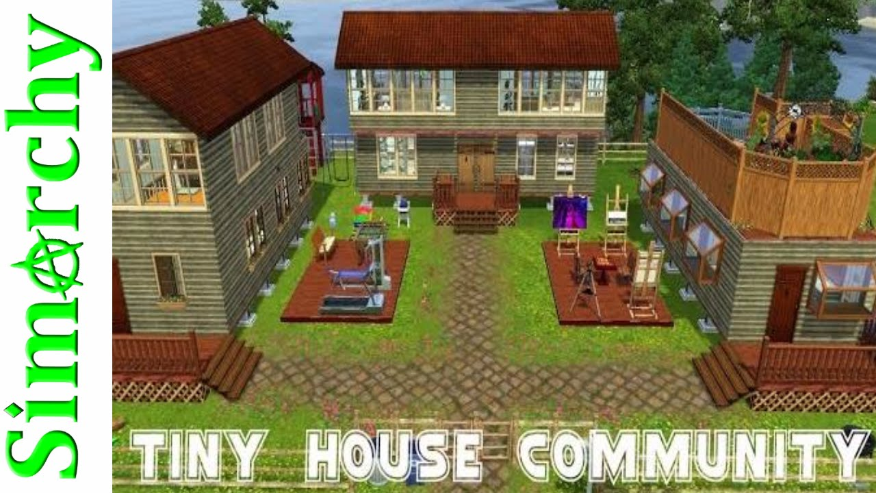 Tiny House Living Community The Sims 3 House Tour Youtube