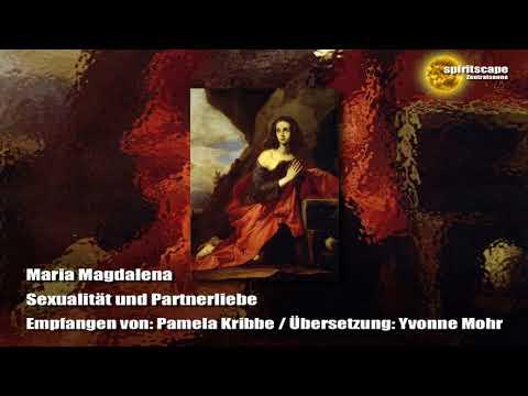 Maria Magdalena -  Sexualität und Partnerliebe