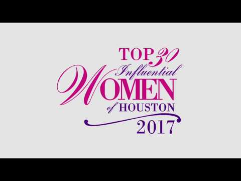 2017 Top 30 Influential Women of Houston Awards Gala