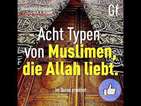 Acht Typen von Muslimen, die Allah swt liebt ᴴᴰ┇Generation Islam