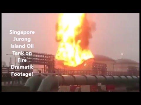 Jurong Island Oil Tank Fire Dramatic Footage
