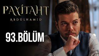 Payitaht Abdülhamid 93. Bölüm