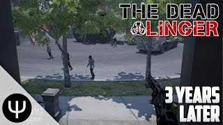 The Dead Linger — 3 Years Later!