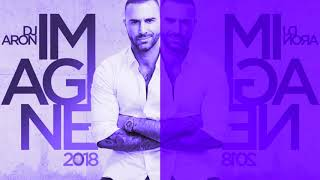 Gambar cover DJ ARON - IMAGINE 2018 (NEW YEAR'S SET)